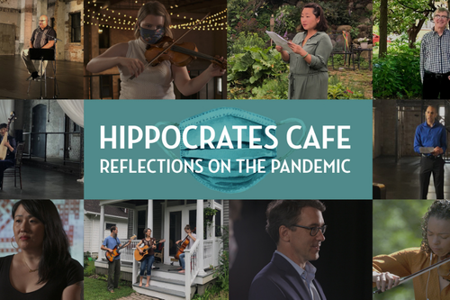 Hippocrates Cafe: Reflections on the Pandemic