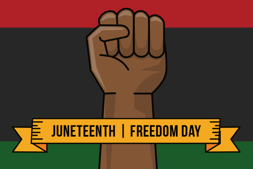 A graphic of a raised fist reading Juneteenth Freedom Day